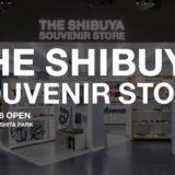 THE SHIBUYA SOUVENIR STORE
